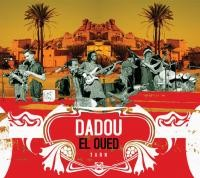 DADOU EL OUED, groupe musical Image 1