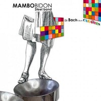 MAMBO BIDON STEEL BAND - Grand Bal Karib - Musique